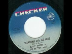 Searching for my love/Bobby Moore and the Rythm Aces