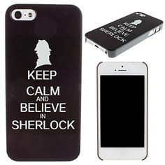 Keep Calm and Believe In Sherlock Pattern PC Hard Case for iPhone 5/5S – USD $ 2.99