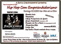 Evento de encerramento do Projeto Empreendedorismo com Hip Hop, compareçam!!!!