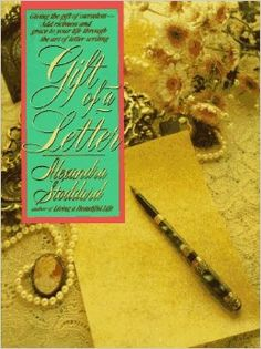 Gift of a Letter by Alexandra Stoddard