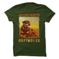 Life is better with a Rottweiler TSHIRT GIFT TSHIRT Pet TEE SHIRT