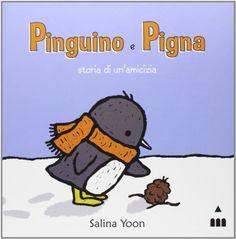 Pinguino e Pigna. Storia di un'amicizia di Salina Yoon http://www.amazon.it/dp/8878742953/ref=cm_sw_r_pi_dp_KNFuub1HSR6FZ