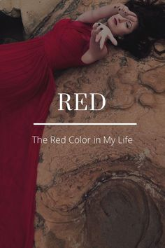"RED The Red Color in My Life ""Red, of course, is the color of the interior of our bodies. In a way it's inside out, Red!"" ~ Anish Kapoor Red Red Red ""Red protects itself, no color is as territorial. It stakes a claim, is on the alert"
