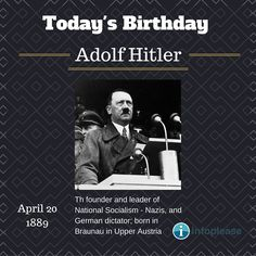 April 20 birthdays: Read a short biography for Adolf Hitler. Todays Birthday, 20th Birthday, Read More, Birthdays, Reading, 20 Year Anniversary, Anniversaries, Birthday, Word Reading