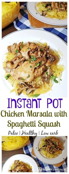 Try this tasty Chicken Marsala with Spaghetti Squash recipe that is ready in under 30 minutes using an Instant Pot. It's paleo, healthy, low carb and a meal the entire family will love.