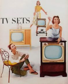 1950s vintage advertisement for Television Sets- this makes me feel really old.