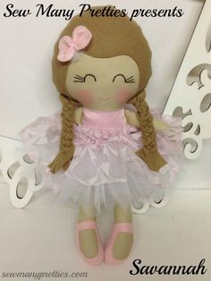 "15"" Handmade Doll- Savannah from Sew Many Pretties"