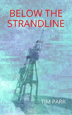Now on Kindle A body is washed up on a riverbank on the falling tide, its hands hacked off. Enter the murky world of survival and greed that flourishes Below The Strandline.