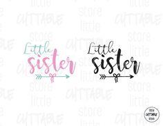 Little Sister  Cuttable Design File SVG EPS JPG by LittleCuttable