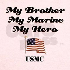 Marine sister. So proud of my baby brother!