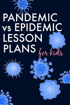 Need science lessons for kids? Check out pandemic vs epidemic lesson plans ideas for STEM lessons. #lessons #STEM #sciencelessons #homeschool #teaching