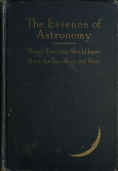 nemfrog: The essence of astronomy. 1914. Book... - A State of Wonder