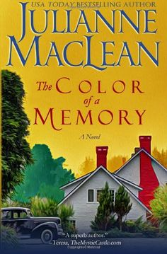 The Color of a Memory (The Color of Heaven Series) (Volume 5) by Julianne MacLean http://www.amazon.com/dp/1927675197/ref=cm_sw_r_pi_dp_94Zcub0TCXDHS