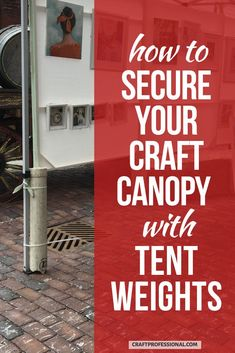 How to secure your craft canopy with tent weights. If you're setting up a portable tent at craft fairs, you'll need a way to secure it against wind. Here's how vendors anchor their canopies at craft shows. #canopytent #craftfairs #craftprofessional Craft Show Displays, Craft Show Ideas, Display Ideas, Selling Crafts Online, Craft Online, Canopy Tent, Canopies, Ez Up Tent, Tent Weights