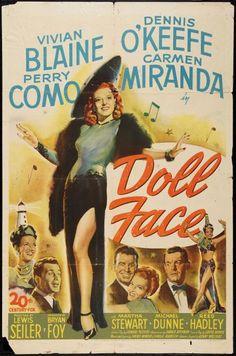 Doll Face (en Hispanoamérica,Cara de Muñeca) es una película estadounidense de 1946 dirigida por Lewis Seiler y protagonizada por Vivian ...