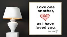 Bible Verse Print, John 13:34, Love One Another as I Have Loved You, scripture prints, Bible quotes, Bible Art, Christian Art, Printables by EducationalArtPrints on Etsy
