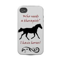 Cute Horse Therapist iPhone 4/4S Case-Mate Case  Horses can be the best therapy in the world! This cute equestrian iPhone 4 case is one way to let people know!     If you like this equine artwork, please take a look at some of the other products available with horse jumper art.