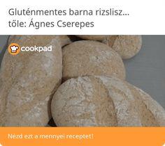 Gluténmentes barna rizslisztes, zabpehelylisztes zsemlék Bread, Cheese, Food, Brot, Essen, Baking, Meals, Breads, Buns