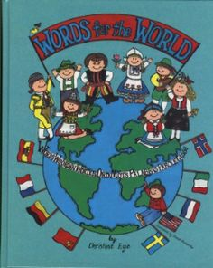 Christian Liberty Press  Words For The World Grade Level: 1 Item #: CLPWFTW Retail Price: $6.00 Our Price: $4.50      Open up the world to them by teaching simple words in a different language! Discover culture, geography and customs of 8 different countries. What an exciting way to discover the world together! Hardbound, 94 pages, full color illustrations Christian Liberty Press, Different Languages, Simple Words, Retail Price, Geography, Countries, Family Guy, Culture, Illustrations