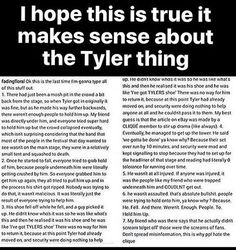 This clears a lot up, so now people can stop thinking he was assaulted. But we thought that Tyler was hurt, so yeah