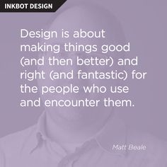 101 Graphic Design Quotes - Inkbot Design