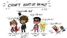 Craft battle family!:)