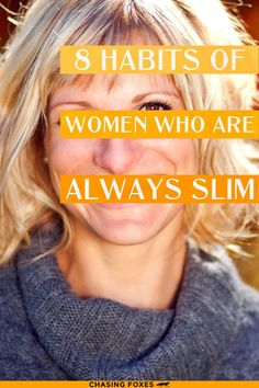 Losing weight can feel so hard at times. Sometimesthough, it's helpful to break them up into small, actionable habits so that you can actually give them a go and see if they help. Weight loss can be a complicated topic, but daily habits are simple. Here are 8 habits of women who stay their healthy weight.