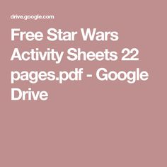 Free Star Wars Activity Sheets 22 pages.pdf - Google Drive