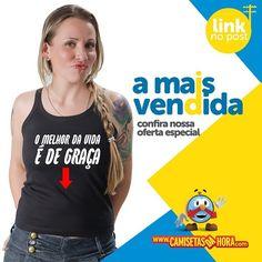 Camiseta é de Graça : O melhor da vida É DE GRAÇA! http://www.camisetasdahora.com/p-24-255-4218/Camiseta---E-de-graca | camisetasdahora