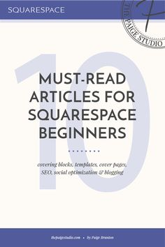 10 Must-Read Articles For Squarespace Beginners — The Paige Studio… how to build a website Website Design Inspiration, Creative Business, Business Tips, Business Website, Business Planning, Design Social, Sign Up Page, Web Design Tips, Flat Design