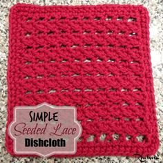 Simple Seeded Lace Dishcloth ~ FREE Crochet Pattern                                                                                                                                                                                 More
