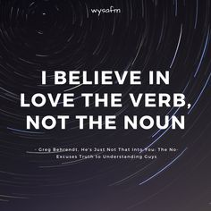 I believe in love the verb, not the noun.  #anxiety, #emotions, #relationships, #deepwords, #distance, #sadness, #selflove, #selfcare, #feelings, #loneliness, #introvert, #hate, #single, #pain , #delusion, #heart, #broken, #missing, #loveqoutes Love Qoutes For Her, Qoutes About Love, I Believe In Love, Heart Broken, Emotion, Deep Words, Loneliness, Motivation, Introvert