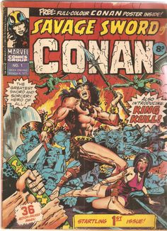 Savage Sword of Conan. No. 1. U.K. Marvel Comic. 8th March 1975.