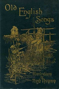 Alternate cover for Coridon's Song - 1894 from various sources, Illustrated by Hugh Thomson