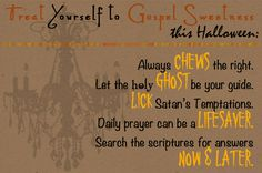 Treat yourself to Gospel Sweetness for Halloween.  Very cute!!