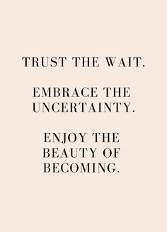Quotes Sayings and Affirmations trust the wait - friday's fantastic finds Motivacional Quotes, Words Quotes, Best Quotes, New Week Quotes, Daily Quotes, Status Quotes, Qoutes, Wisdom Words, My Self Quotes