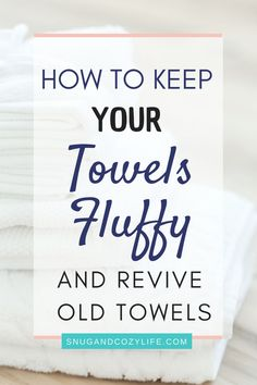 There is nothing better than a soft, fluffy towel when you get out of the shower! Learn the tips and hacks to keep your towels soft & fluffy longer AND help revive old ones. tips tips and tricks tips for big families tips for hard water tips for towels