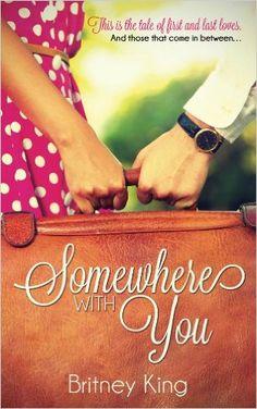 Somewhere With You, Britney King - Amazon.com