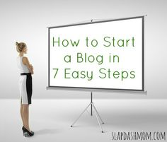How to Start a Blog in 7 Easy Steps #blogging #socialmedia #makemoney