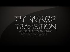 Tv Warp Transition Tutorial | After Effects - YouTube