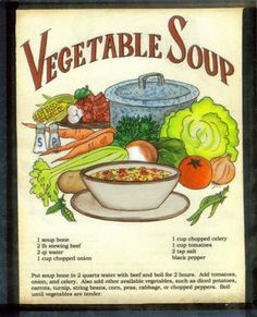 A variation on the thin soup, Turkey Chowder includes cream and flour to thicken the broth. Attempt your preferred veggies and season with salt and pepper. Retro Recipes, Old Recipes, Vintage Recipes, Cookbook Recipes, Cooking Recipes, Healthy Recipes, Vegetable Soup Recipes, Veggie Soup, Recipe Scrapbook
