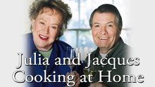 Julia & Jacques Cooking at Home - Episodes