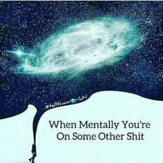 """Mentally  """"Out"""""""