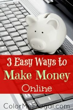 Looking for ways to make extra money online? These three methods are beyond easy!  Hint: some of these things you are probably already doing, just not getting paid for - YET!