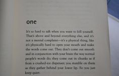 I read the first paragraph and had to set the book down and take a few minutes. It's one of the best descriptions of how depression feels.