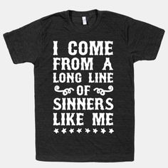 I Come From A Long Line Of Sinners Like Me #ericchurch #sinners #country #countrymusic #music #lyrics #song