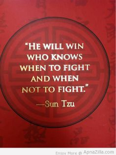 "Quote from Sun Tzu ""The Art of War"" / Frase de Sun Tzu, autor d'A Arte da Guerra… Art Of War Quotes, Famous Quotes, Wisdom Quotes, Quotes To Live By, Me Quotes, Motivational Quotes, Inspirational Quotes, Sun Tzu, Martial Arts Quotes"