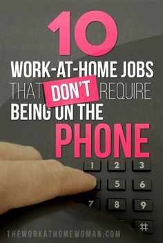 Want to work from home ... but not on the phone? Check out this list of awesome work at home jobs! via The Work at Home Woman