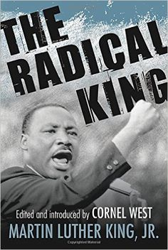 The Radical King (King Legacy): Martin Luther King Jr., Cornel West: 9780807012826: Amazon.com: Books