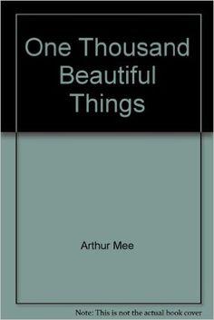 One Thousand Beautiful Things: Amazon.co.uk: Books